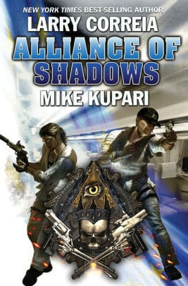 Alliance of Shadows byLarry Correia and Mike Kupari