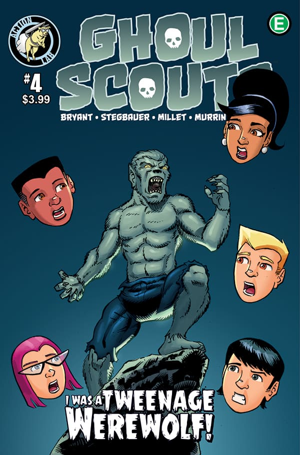 GHOUL SCOUTS VOLUME 2: I WAS A TWEENAGE WEREWOLF #4 Cover