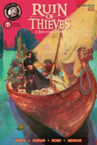 Ruin of Thieves: A Brigands Story #2 Cover C by Anand Radhakrishnan