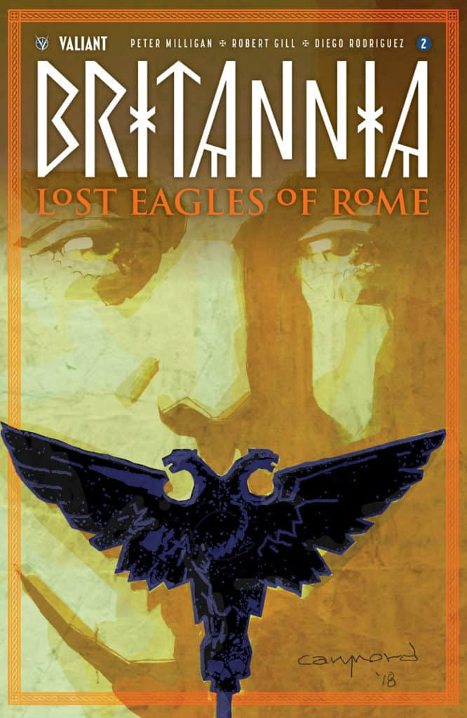 BRITANNIA: LOST EAGLES OF ROME #2 – Cover A by Cary Nord