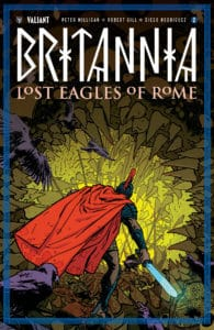 BRITANNIA: LOST EAGLES OF ROME #2 – Variant Cover by Kano