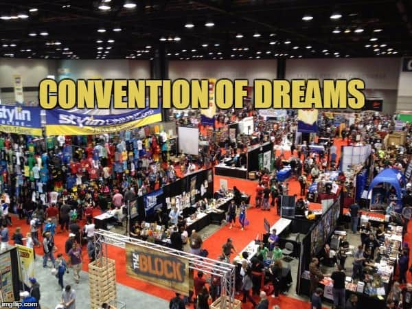 convention of Dreams