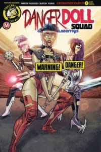 Danger Doll Squad Volume 2 #1 - Cover D Marcelo Costa risqué variant