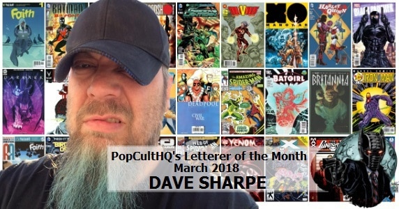 Letterer of the Month March 2018 - Dave Sharpe