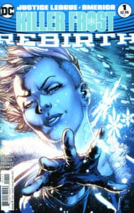 Justice League of America Killer Frost - Rebirth
