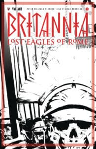BRITANNIA: LOST EAGLES OF ROME #1 – B&W Sketch Variant by Cary Nord