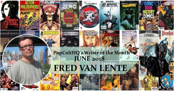 Fred Van Lente – Writer of the Month June 2018 feature