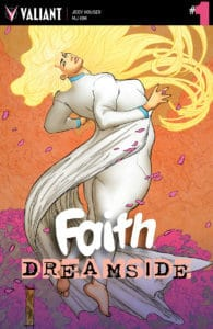 FAITH: DREAMSIDE #1 (of 4) – Variant Cover by Adam Pollina