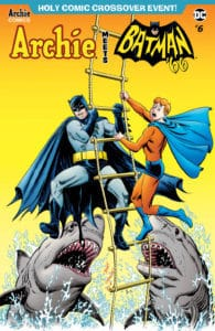 Archie Meets Batman '66 #6 - Variant Cover by Jerry Ordway w/ Glenn Whitmore