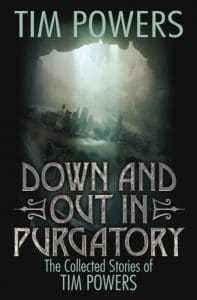 Down and Out in Purgatory by Tim Powers