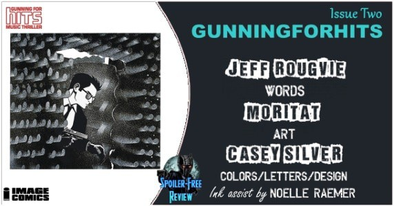 Gunning for Hits #2 review feature
