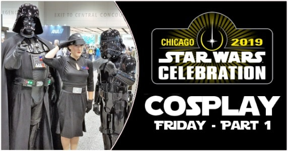 SW Celebration Cosplay Friday Part 1 feature