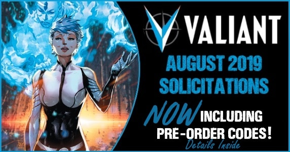 Valiant August 2019 Solicitations feature new 1