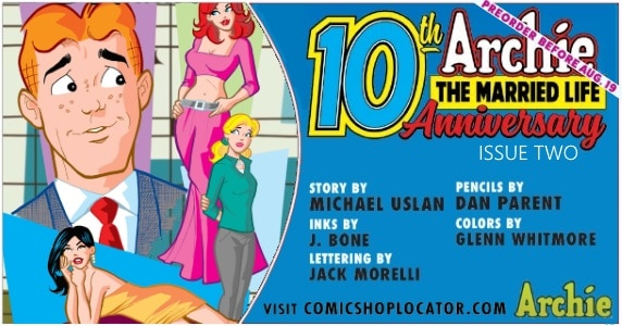 Archie the Married Life 10th Anniversary #2 pre-order preview feature