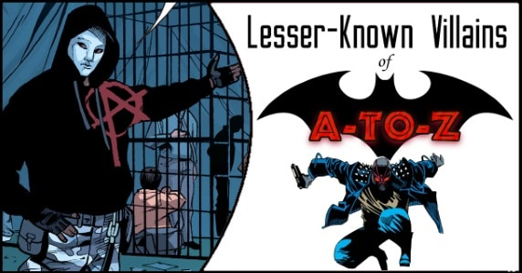 Lesser-Known Villains of Batman (A-to-Z) Anarky & Black Spider feature