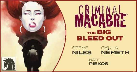 Criminal Macabre The Big Bleed Out feature