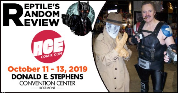 Reptile's Random Review – ACE Comic Con Midwest feature
