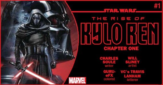 STAR WARS The Rise of Kylo Ren #1