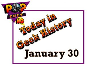 Today in Geek History - January 30