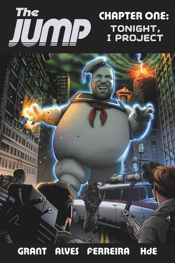 The Jump #1 - WHO YOU GONNA CALL VARIANT Cover