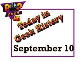 Today in geek History - September 10