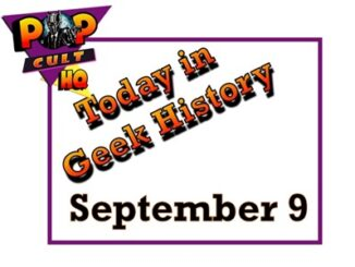 Today in geek History - September 9
