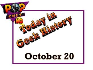 Today in Geek History - October 20
