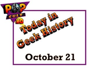 Today in Geek History - October 21
