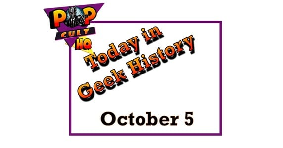 Today in Geek History - October 5