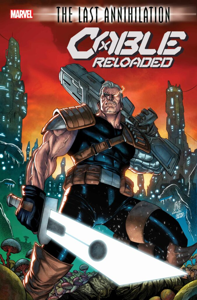 CABLE: RELOADED #1 - Main Cover