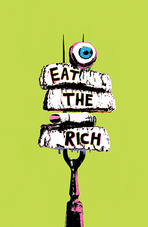 Eat the Rich #1 - Cover B