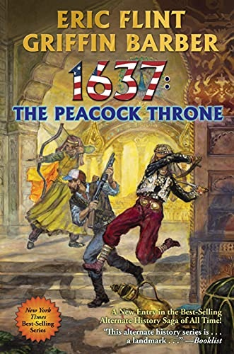 1637 The peacock throne by Eric Flint and Griffin barber