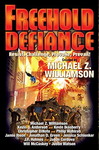 Freehold Defiance by Michael Z Williamson