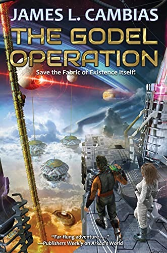 The Godel Operation by James L Cambias